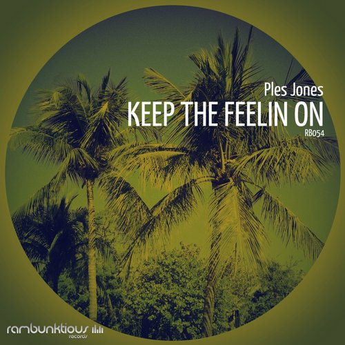 Ples Jones - Keep The Feelin On [RB054]